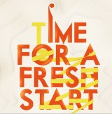 Time for a fresh start